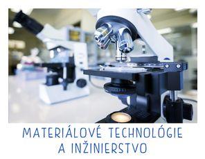... návrhárstvo Materiálové inžinierstvo Zdravotníctvo d44fa876a72